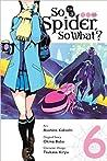 So I'm a Spider, So What? Manga, Vol. 6