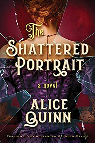 The Shattered Portrait (Belle Epoque Mystery #2)