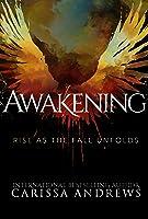 Awakening: Rise as the Fall Unfolds