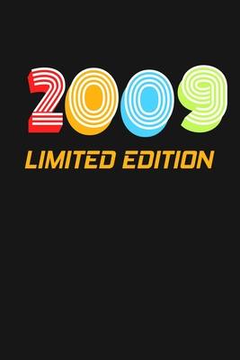 2009 Limited Edition: Happy 10th Birthday 10 Years Old Vintage Gift For Boys & Girls