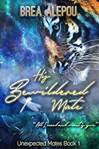 His Bewildered Mate (Unexpected Mates #1)