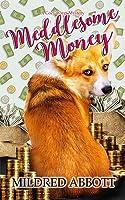 Meddlesome Money
