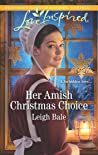Her Amish Christmas Choice (Colorado Amish Courtships #3)