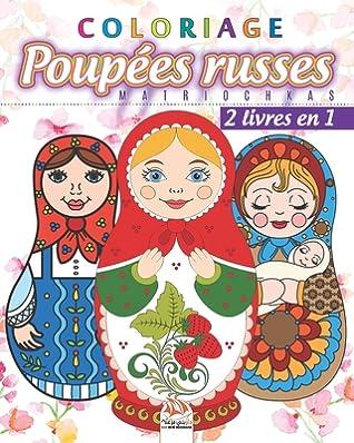 Coloriage Poup Es Russes Matriochkas 2 Livres En 1 Livre De Coloriage Pour Adultes Mandalas Babouchkas Matriochkas Anti Stress 2 Livres En 1 By Dar Beni Mezghana