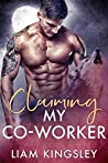 Claiming My Co-Worker (Blackwater Pack, #3)