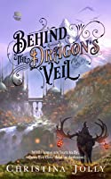 Behind the Dragon's Veil