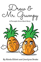 Drew and Mr. Grumpy (Pineapple Grove #1.5)