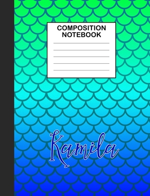 Kamila Composition Notebook: Wide Ruled Composition Notebook Mermaid Scale for Girls Teens Journal for School Supplies - 110 pages 7.44x9.361