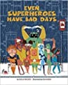 Even Superheroes Have Bad Days Paperback and Audio CD