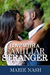 Love With A Familiar Stranger (Stranger Series Book 2)