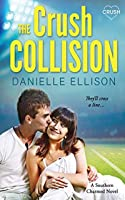 The Crush Collision (Southern Charmed)