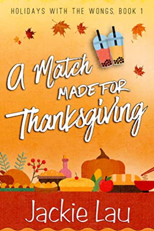 A Match Made for Thanksgiving (Holidays with the Wongs, #1)