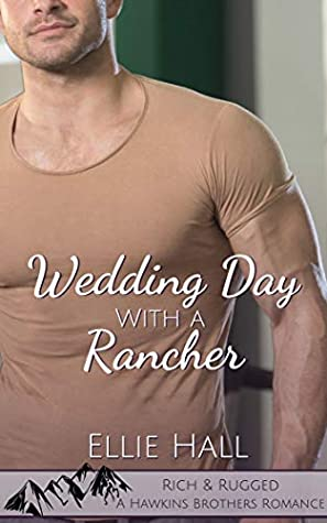 Wedding Day with a Rancher