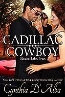 Cadillac Cowboy (Diamond Lakes, Texas Book 3)
