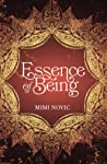 Essence Of Being by Mimi Novic