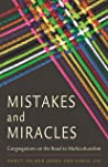 Mistakes and Miracles: Congregations on the Road to Multiculturalism