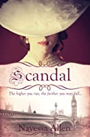 Scandal (Ladies of Infamy, #1)