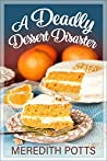 A Deadly Dessert Disaster  (Daley Buzz Mystery #28)