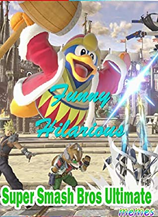 Memes Jokes Super Smash Bros Ultimate Memes Funny Hilarious The