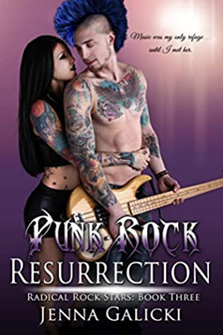 Punk Rock Resurrection (Radical Rock Stars #3)