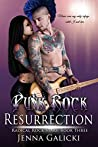 Punk Rock Resurrection (Radical Rock Stars #3)