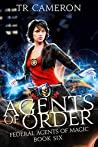 Agents of Order (Federal Agents of Magic #6)