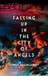 Falling Up in The City of Angels