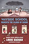 Wayside School Beneath the Cloud of Doom (Wayside School, #4)