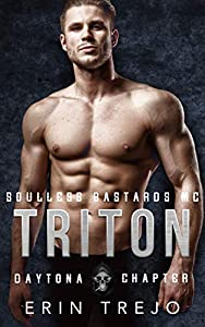 Triton (Soulless Bastards MC Daytona Chapter, #2)