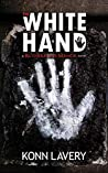 The White Hand: A Rutherford Manor Novel