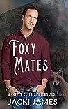 Foxy Mates (Copper Creek Shifters #1.5)