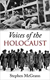 Voices of the Holocaust: Survivors of the Holocaust Share Their Stories
