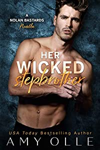 Her Wicked Stepbrother (A Nolan Bastards Novella)