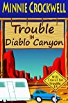 Trouble in Diablo Canyon (Will Travel for Trouble Book 15)