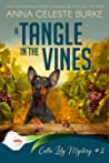 A Tangle in the Vines (Calla Lily Mystery #2)