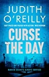 Curse the Day (A Michael North Thriller #2)