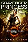 Scavenger Princess (Swag Stories #2)