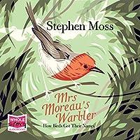 Mrs. Moreau's Warbler