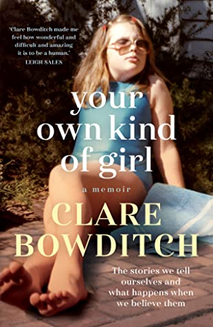Your Own Kind of Girl by Clare Bowditch