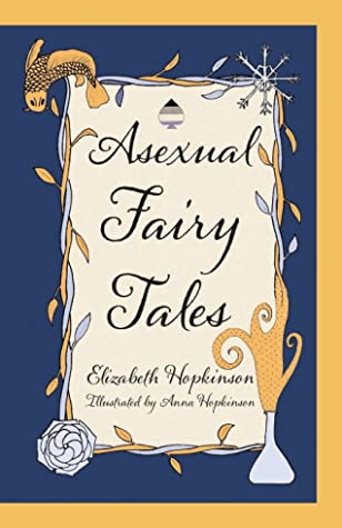 Asexual Fairy Tales