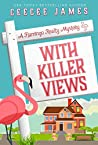 With Killer Views (Flamingo Realty Mystery #6)
