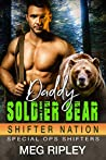 Daddy Soldier Bear (Shifter Nation: Special Ops Shifters #1)
