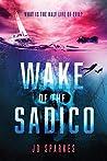 Wake of the Sadico