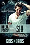 Delta Force: Six (Wayward Souls Book 3)