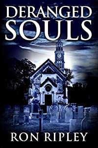 Deranged Souls (Haunted Village #9)