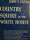 Country Squire In The White House