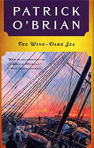 The Wine-Dark Sea (Aubrey & Maturin #16)