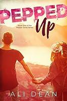 Pepped Up (Pepper Jones, #1)