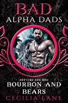 Bourbon and Bears (Bad Alpha Dads; Shifters and Sins, #3)