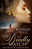 The Deadly Match (The Second Wife Series Book 3)